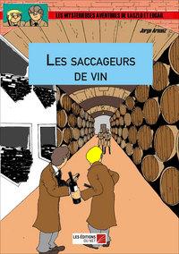 LES SACCAGEURS DE VIN