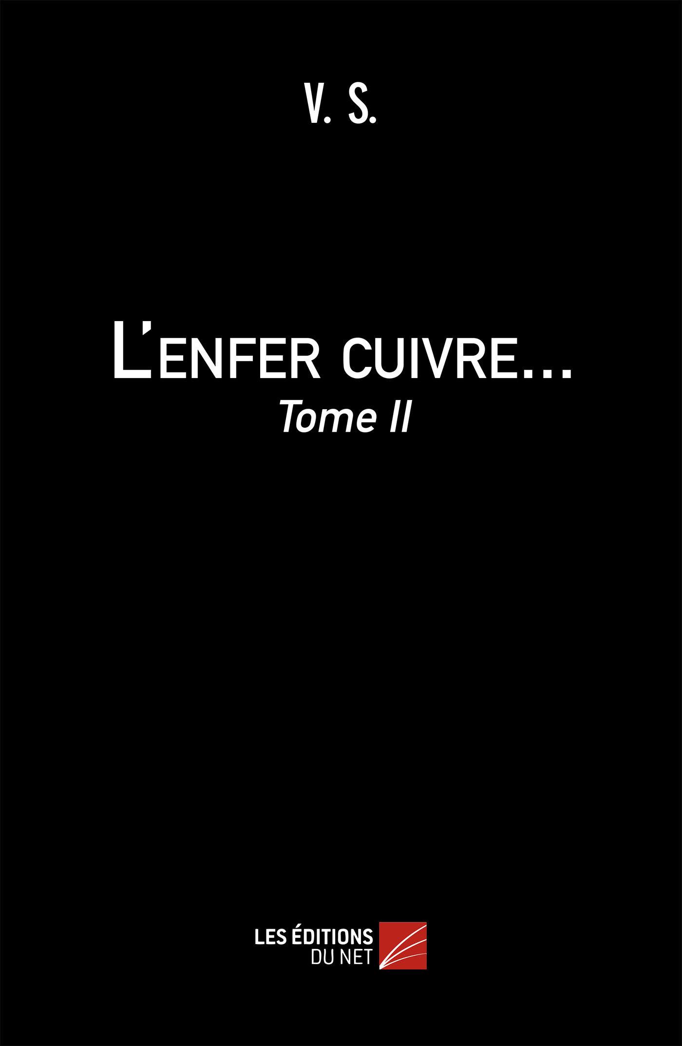 L ENFER CUIVRE - TOME II