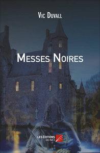 MESSES NOIRES