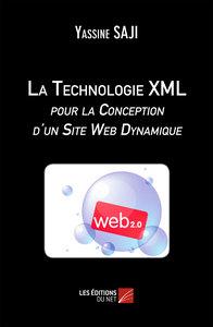 LA TECHNOLOGIE XML POUR LA CONCEPTION D UN SITE WEB DYNAMIQUE