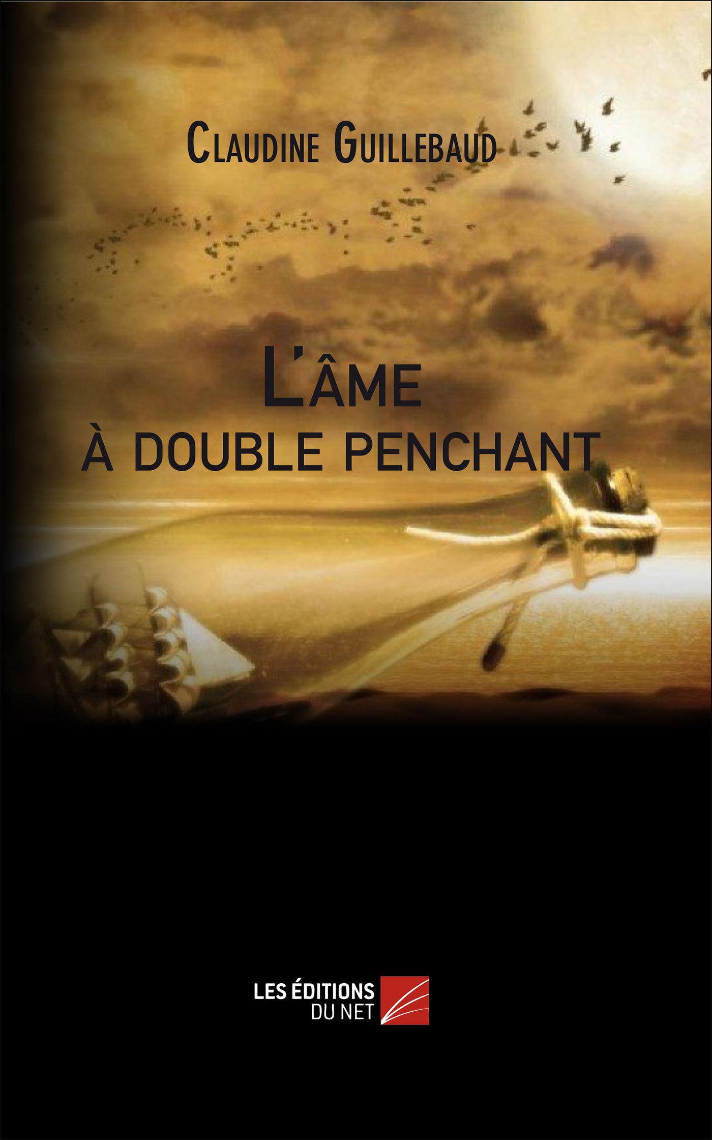 L'AME A DOUBLE PENCHANT