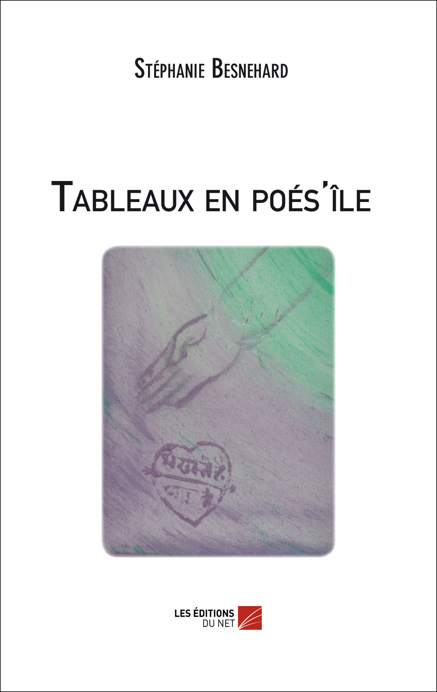 TABLEAUX EN POES'ILE