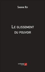 LE GLISSEMENT DU POUVOIR