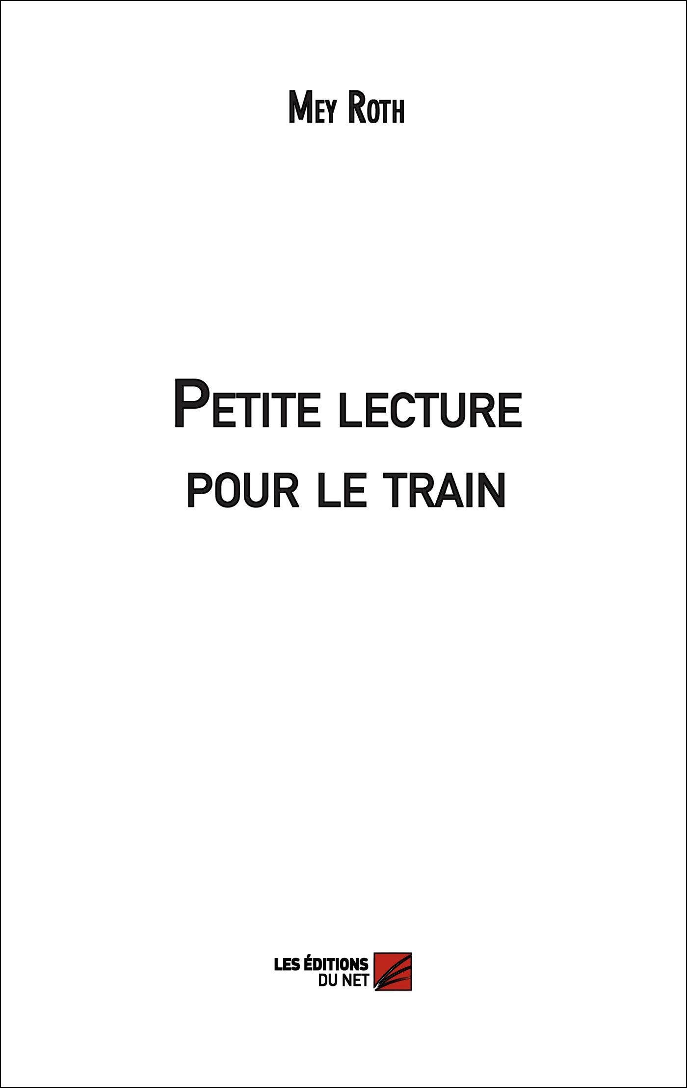PETITE LECTURE POUR LE TRAIN