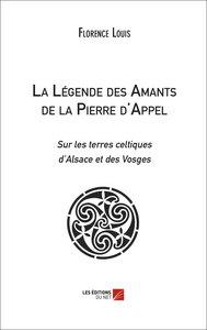 LA LEGENDE DES AMANTS DE LA PIERRE D'APPEL