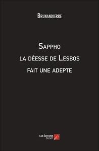 SAPPHO LA DEESSE DE LESBOS FAIT UNE ADEPTE