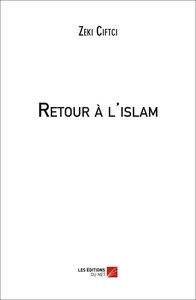 RETOUR A L ISLAM