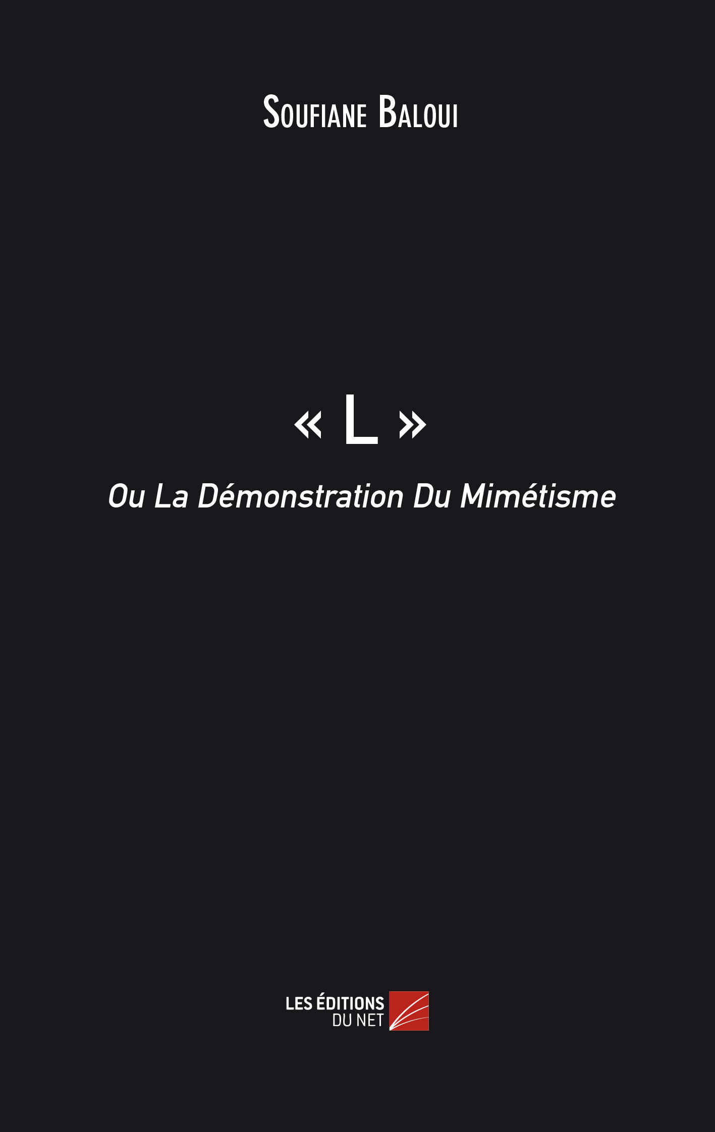 - L - OU LA DEMONSTRATION DU MIMETISME