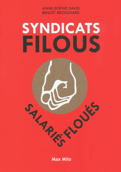 SYNDICATS FILOUS - SALARIES FOULES