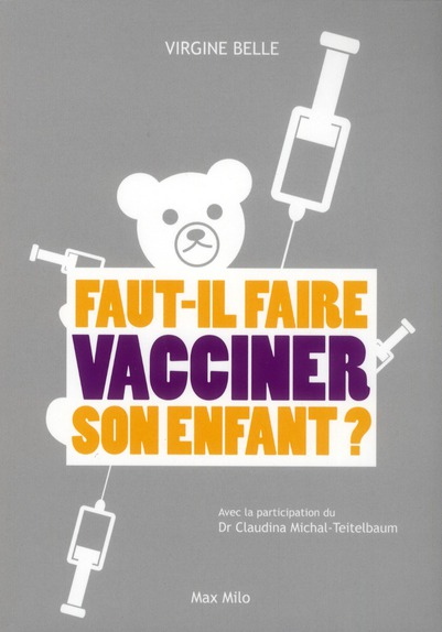 FAUT-IL FAIRE VACCINER NOS ENFANTS ?