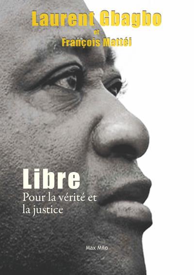 Libre - pour la verite et la justice