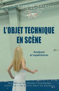 L'OBJET TECHNIQUE EN SCENE