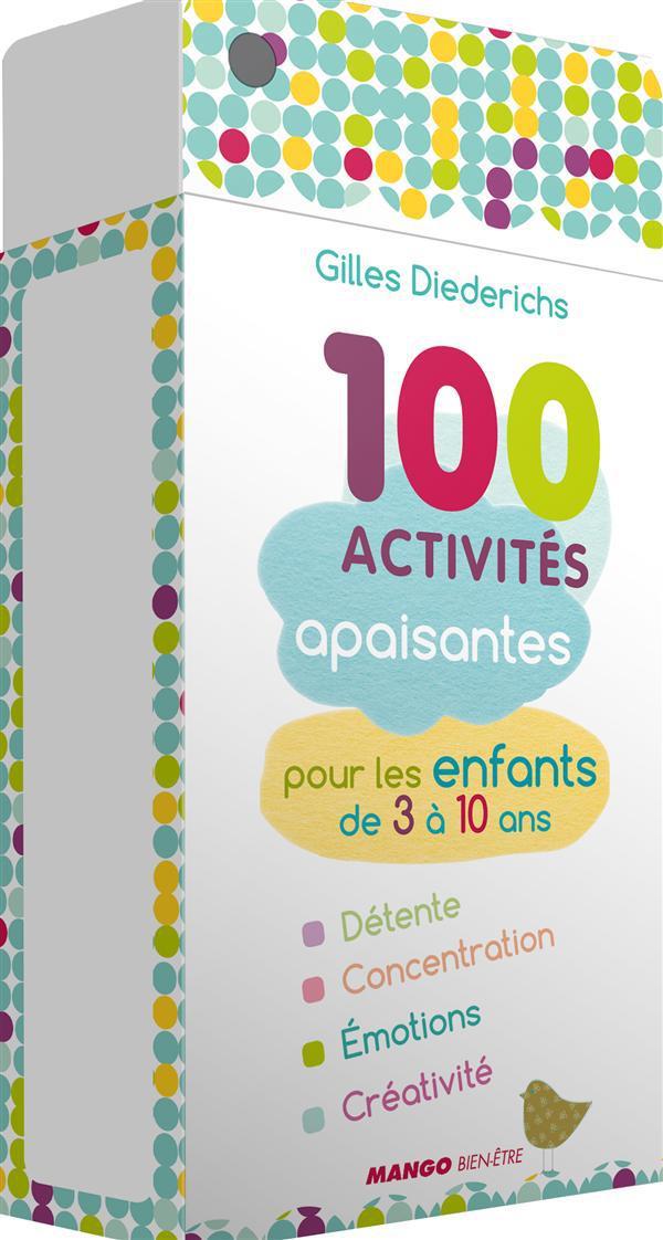 100 ACTIVITES APAISANTES