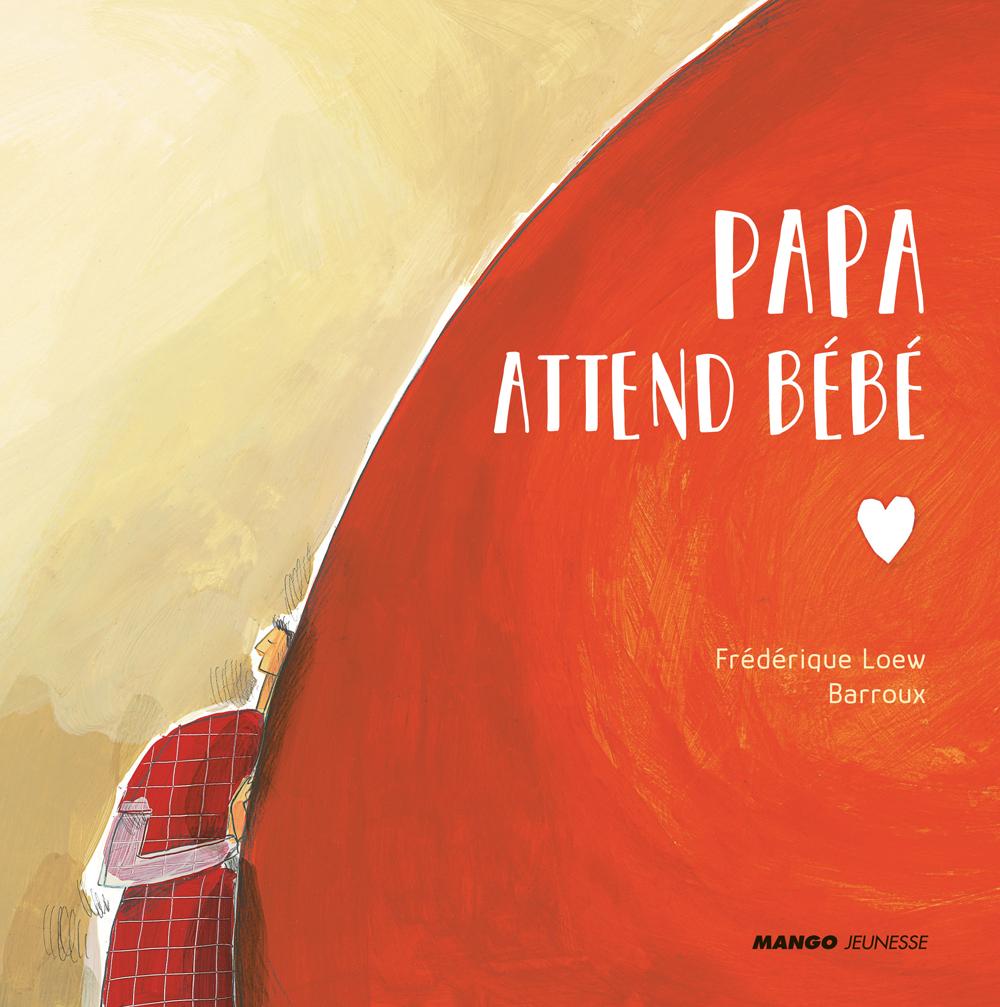 PAPA ATTEND BEBE