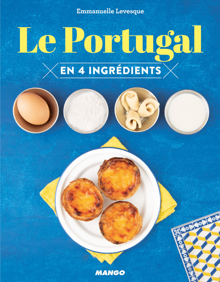 LE PORTUGAL EN 4 INGREDIENTS