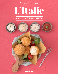 L'ITALIE EN 4 INGREDIENTS