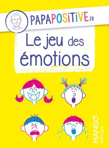 LE JEU DES EMOTIONS PAPAPOSITIVE.FR