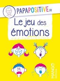 LE JEU DES EMOTIONS PAPAPOSITIVE.FR