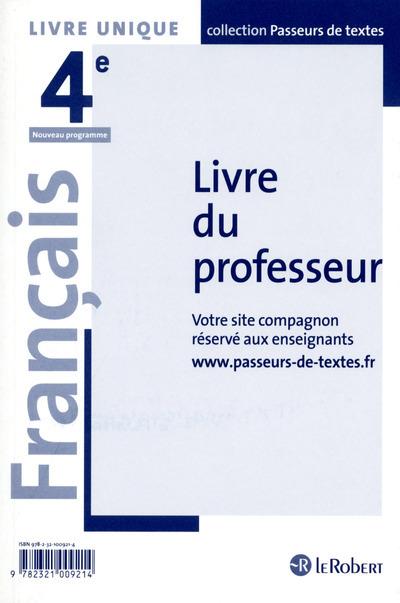 FRANCAIS 4EME PROFESSEUR - PASSEURS DE TEXTES (CYCLE 4) - 2016