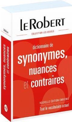 Dictionnaire de synonymes, nuances et contraires - relie