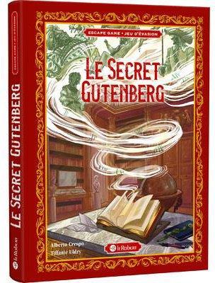 Le secret gutenberg - jeu d'evasion
