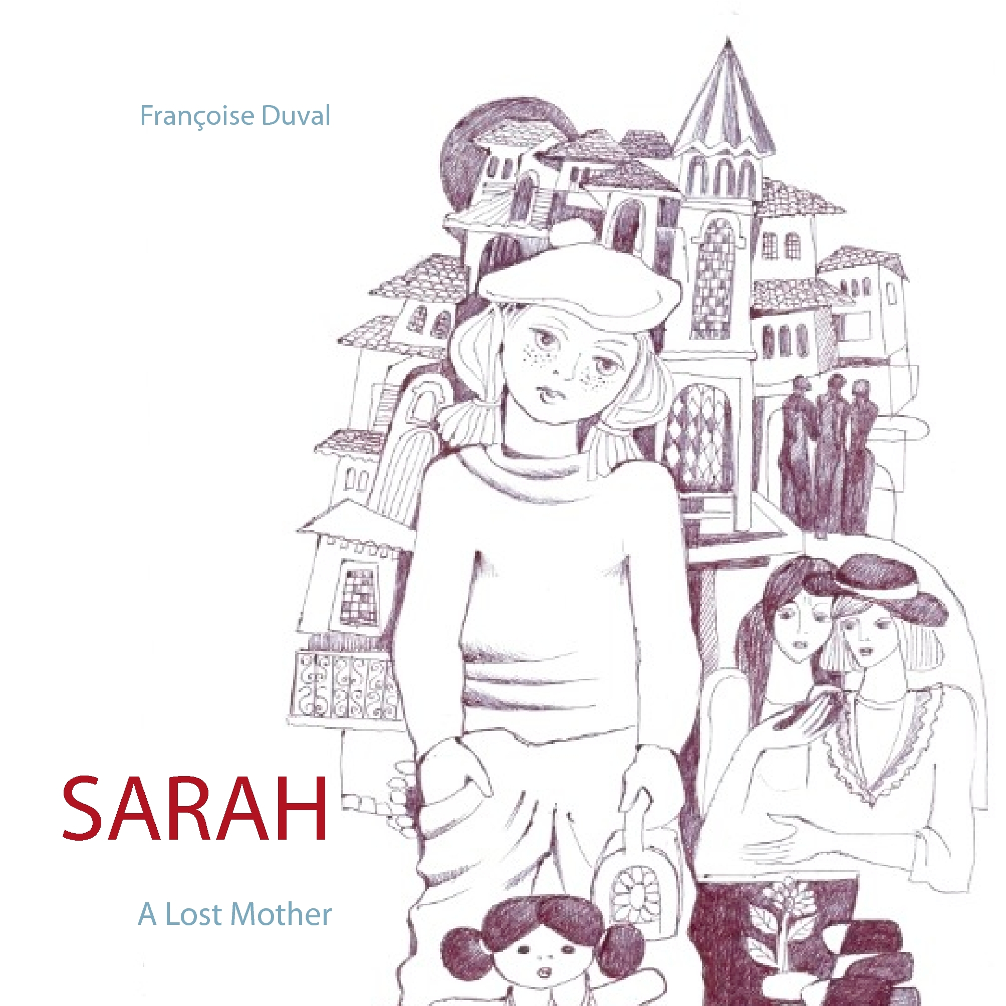 SARAH - A LOST MOTHER