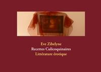 RECETTES CULICOQUINAIRES - LITTERATURE EROTIQUE