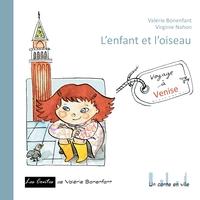 UN CONTE EN VILLE - T01 - L'ENFANT ET L'OISEAU - UN CONTE EN VILLE