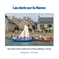 LES DORIS SUR LA RANCE - THE DORIES ON THE COASTAL RIVER OF RANCE (BRITTANY, FRANCE)