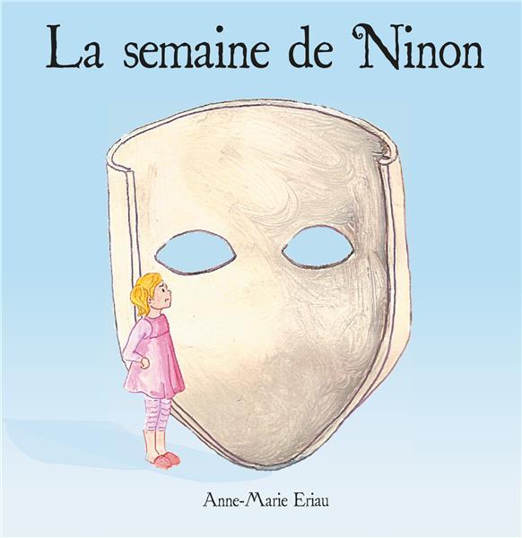 NINON - T01 - LA SEMAINE DE NINON