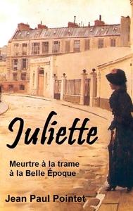 TRILOGIE DES LESAGE - T01 - JULIETTE - MEURTRE A LA TRAME