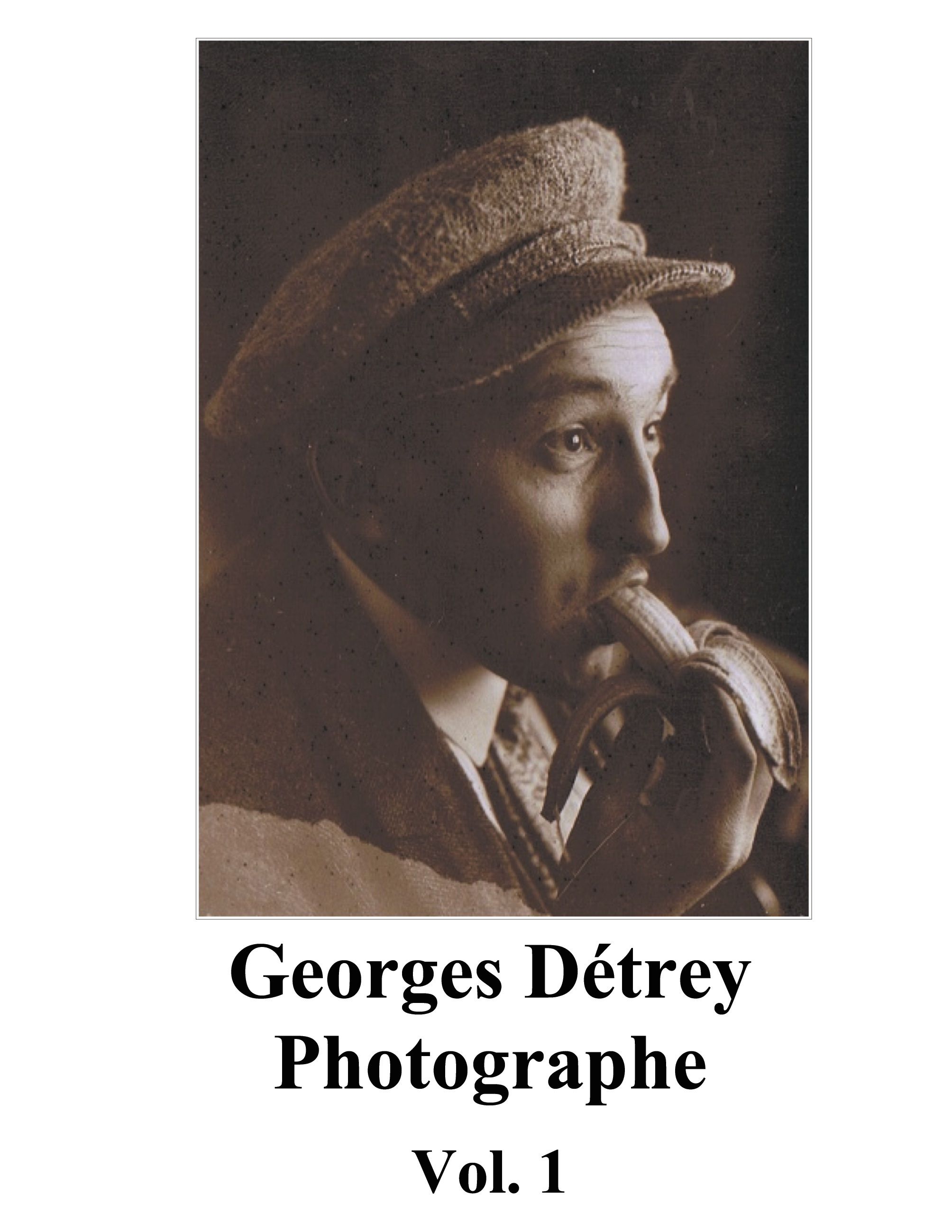 GEORGES DETREY, PHOTOGRAPHIES, VOL. 1 - EUROPE 1930-1950
