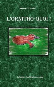 L ORNITHO QUOI - LES HISTOIRES PENSEES