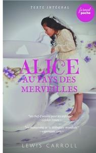 ALICE AU PAYS DES MERVEILLES - EDITION INTEGRALE