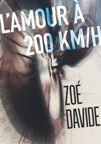 L'AMOUR A 200 KM/H