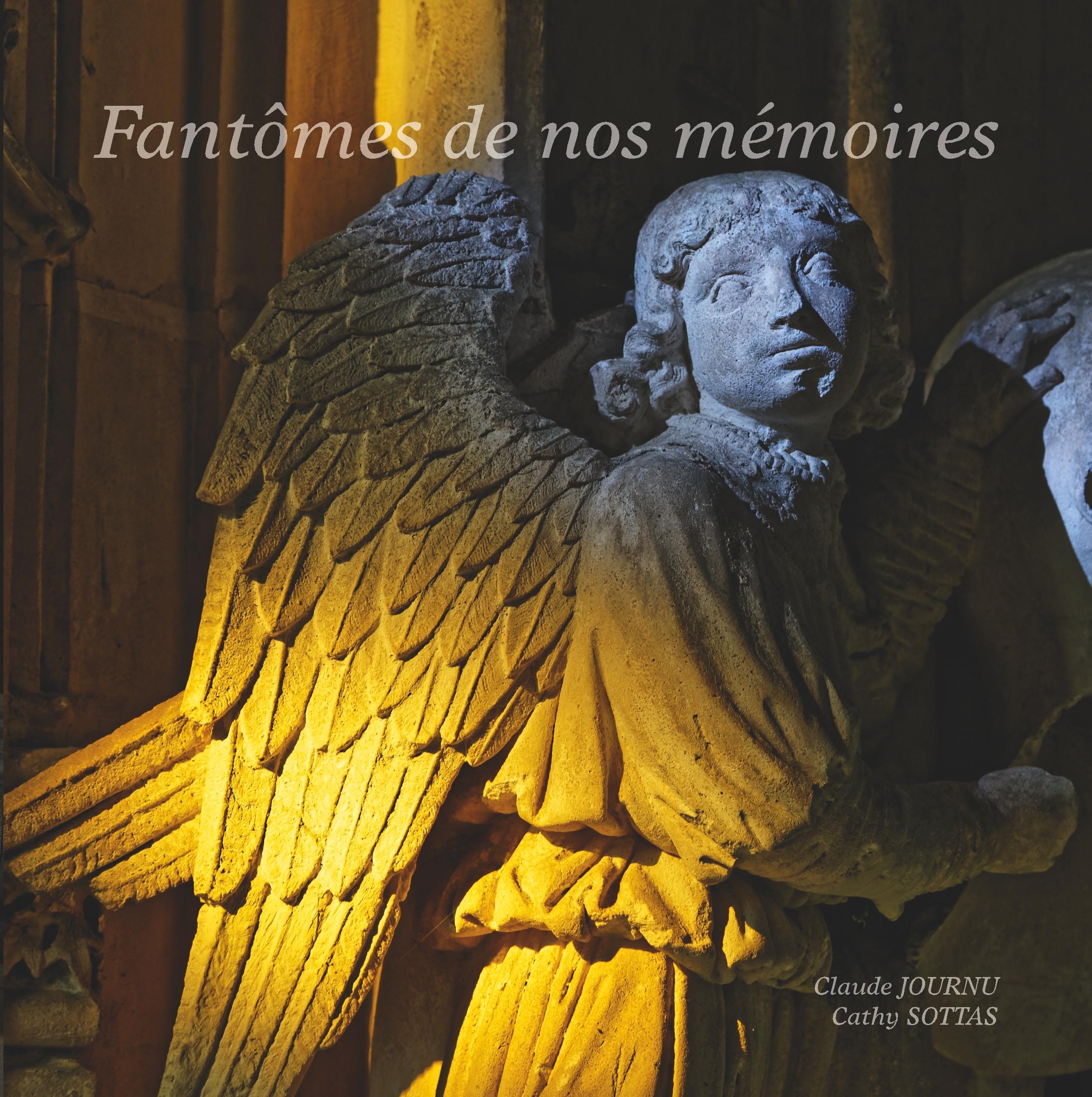 FANTOMES DE NOS MEMOIRES - LA MEMOIRE DE PAGNY