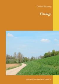 FLORILEGE - POUR SOPRANO SOLO, AVEC PIANO ET VIOLONCELLE.