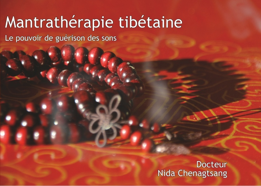 SOWA RIGPA - T01 - MANTRATHERAPIE TIBETAINE - LES SONS EN MEDECINE TIBETAINE