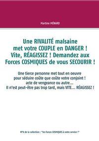 """""""LES FORCES COSMIQUES A VOTRE SERVICE"""" - 08/-... - UNE  RIVALITE MALSAINE MET VOTRE COUPLE EN DANGER"""