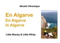 EN ALGARVE - LITTLE BLACKY LITTLE WHITY