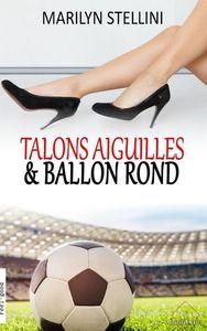 TALONS AIGUILLES ET BALLON ROND