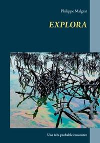 EXPLORA - UNE TRES PROBABLE RENCONTRE