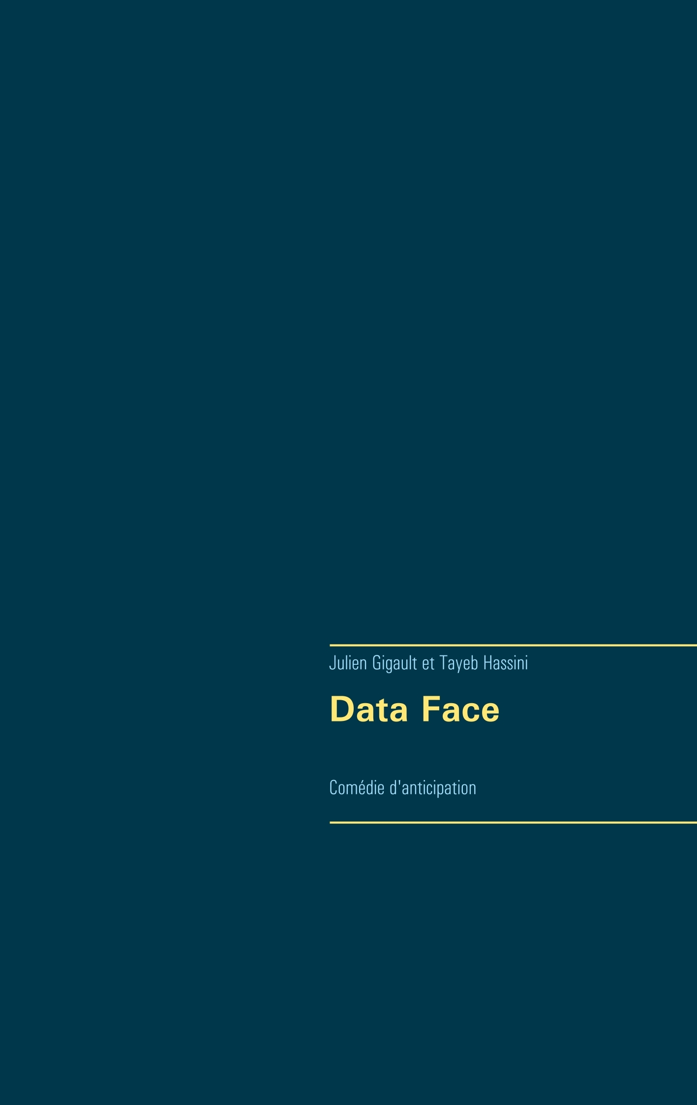DATA FACE - COMEDIE D'ANTICIPATION