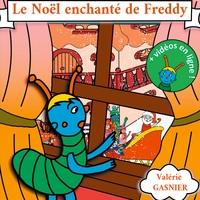 LES AVENTURES DE FREDDY - T06 - LE NOEL ENCHANTE DE FREDDY