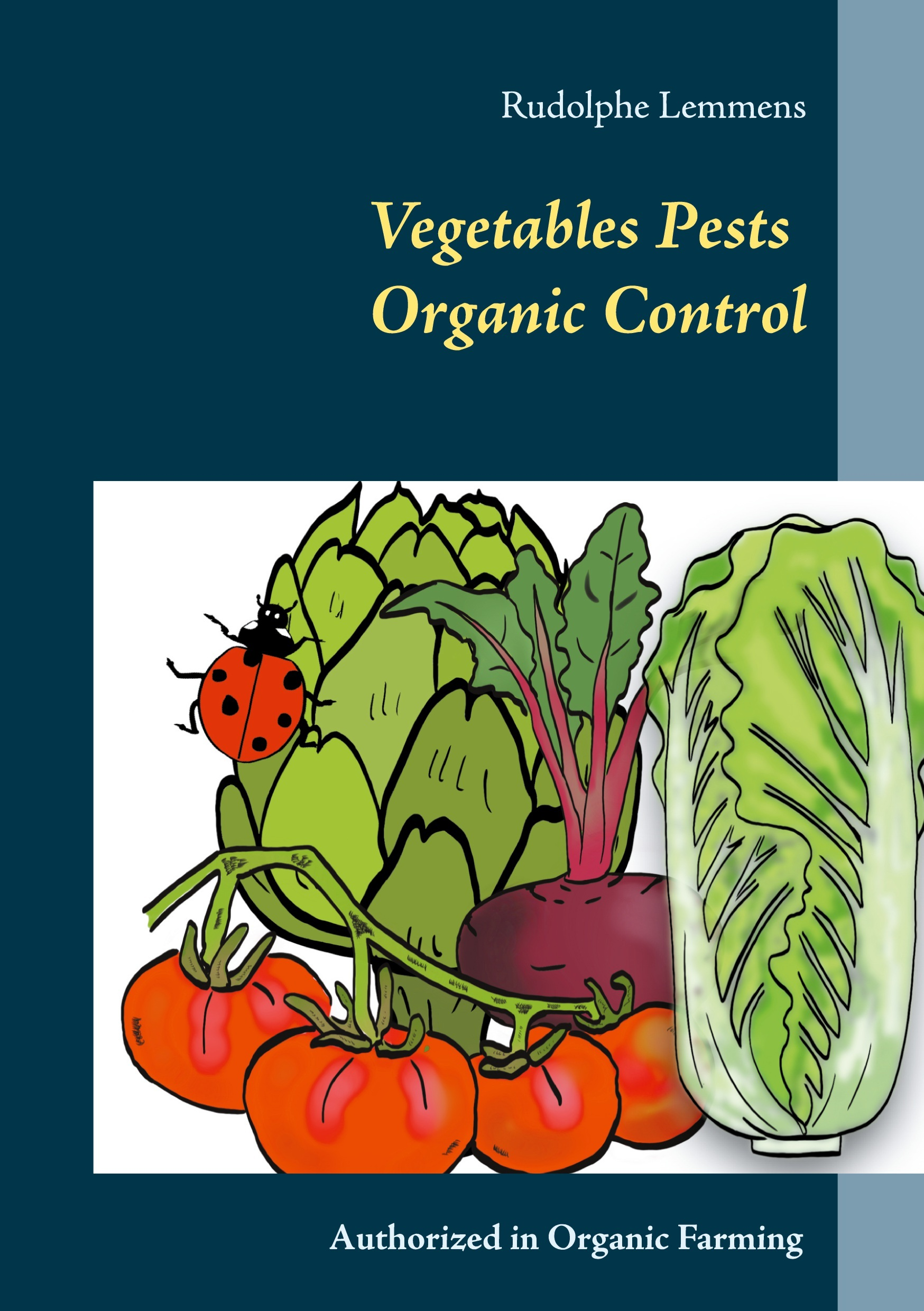VEGETABLES PESTS ORGANIC CONTROL - AUTHORIZED IN ORGANIC FARMING