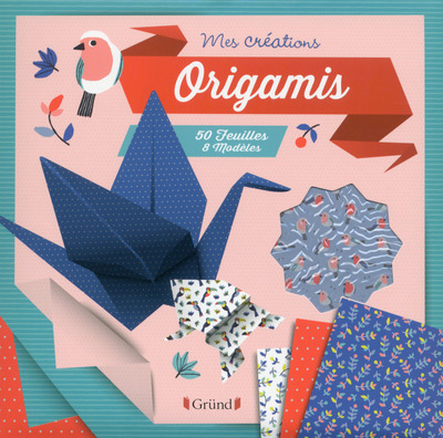 ORIGAMIS - MES CREATIONS