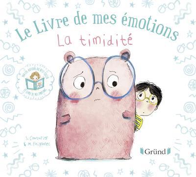 LE LIVRE DE MES EMOTIONS - LA TIMIDITE