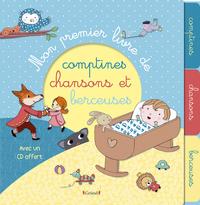 MON PREMIER LIVRE DE COMPTINES, CHANSONS ET BERCEUSES (AVEC CD)