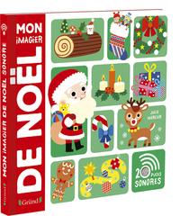 MON IMAGIER DE NOEL - IMAGIER AVEC 20 PUCES SONORES - A PARTIR DE 3 ANS