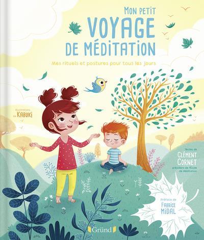 MON PETIT VOYAGE DE MEDITATION - MES RITUELS ET POSTURES POUR TOUS LES JOURS